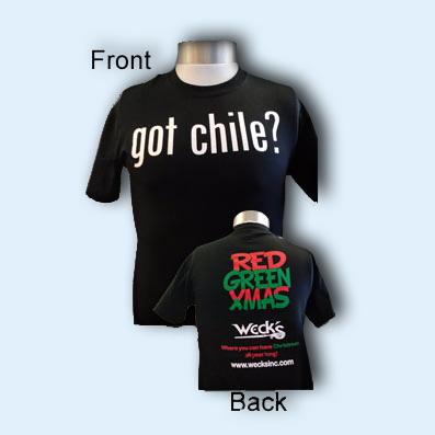"Weck's ""Got Chile?"" T-shirt"